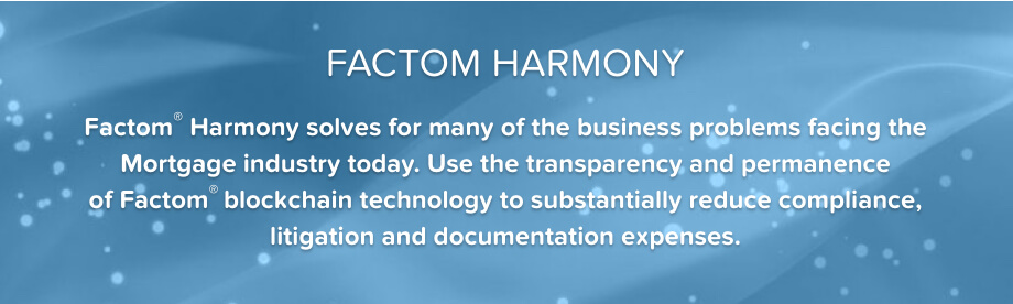 Describes the benefits of Factom Harmony