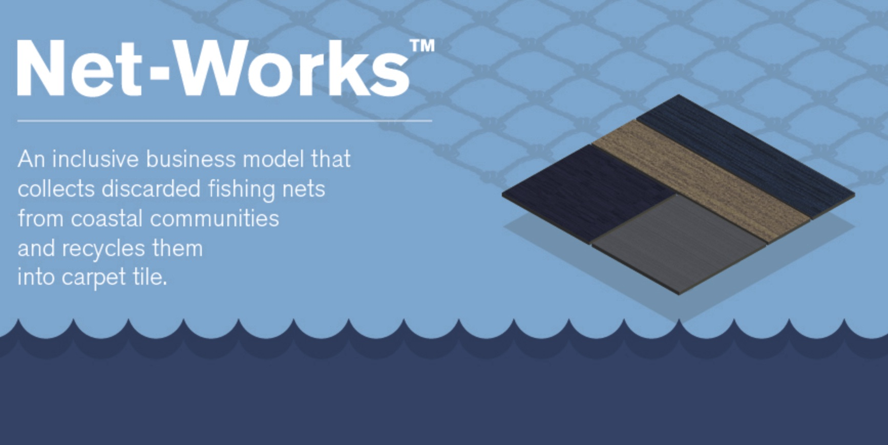 Net-Works description - it collects discarded fishing nets and recycles them into carpet tile
