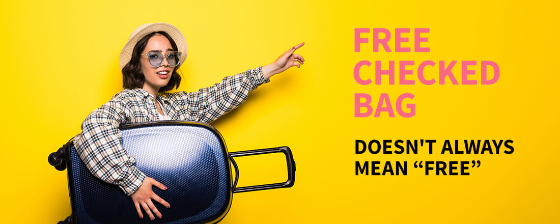 "Why the Free Checked Bag Benefit Doesn't Always Mean ""Free"""