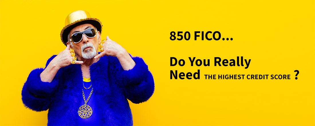 850 FICO: Do you really need the highest credit score?