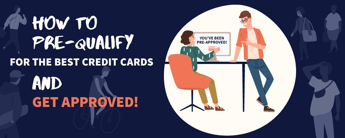 Citi Credit Card Pre Qualify >> How To Pre Qualify For Credit Cards And Get Approved All