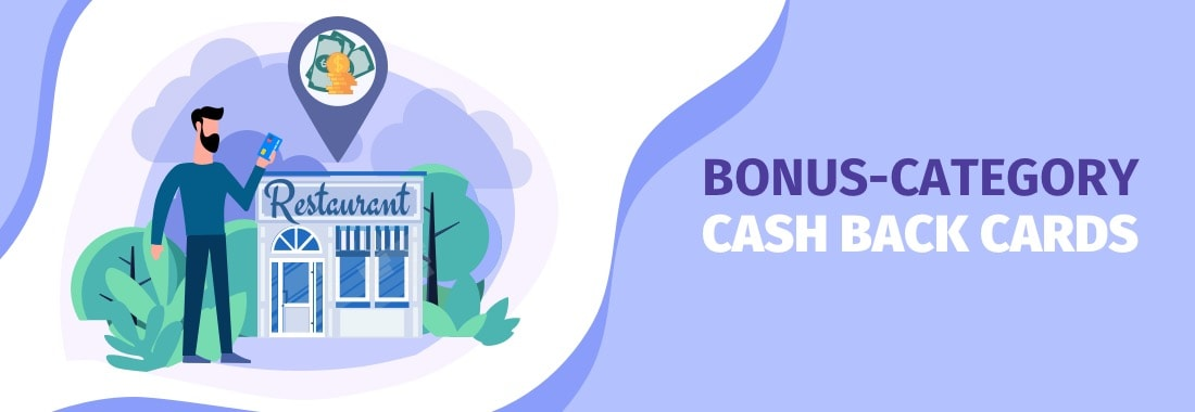 Bonus-category cash back cards