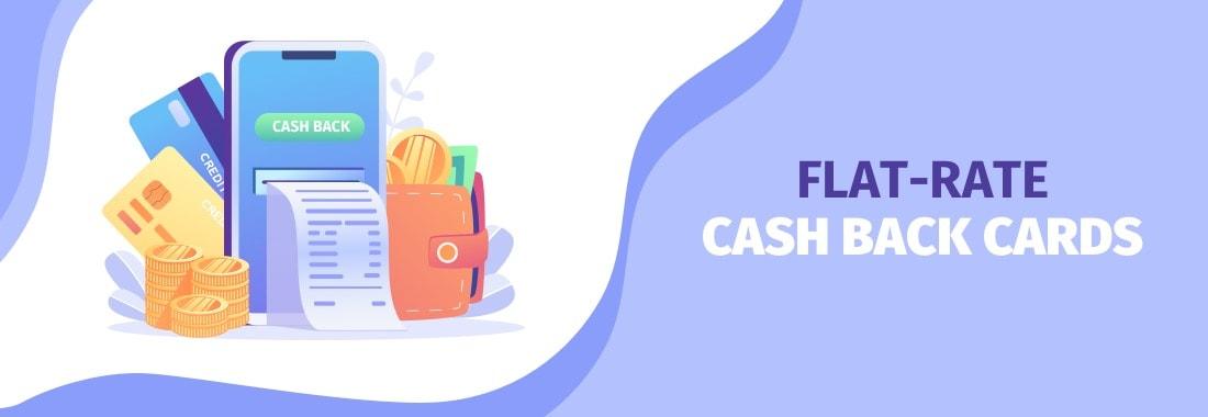 Flat-rate cash back cards