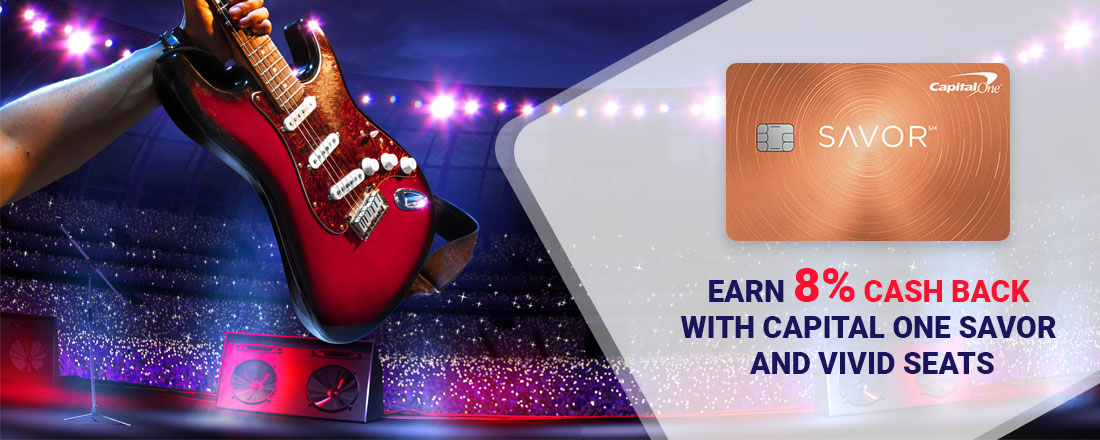 Earn 8% Cashback With Capital One Savor Credit Card And Vivid Seats