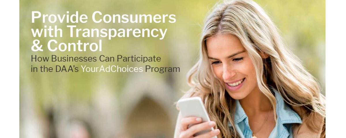 Provide consumers with transparency and control
