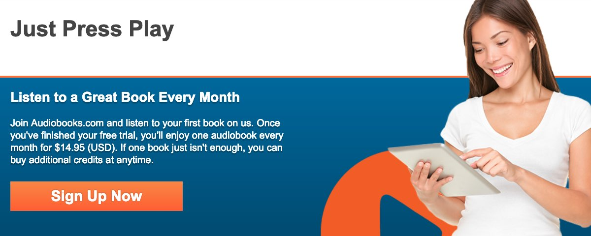 Audiobooks.com 30 day trial, $14.95 per month after that