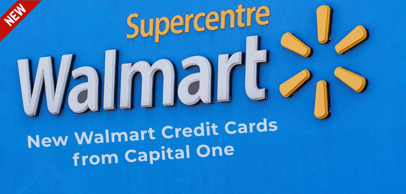 showing walmart superstore logo and title new walmart credit cards from capital one